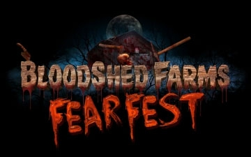 BloodShed Farms Fear Fest