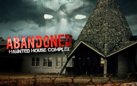Abandoned Haunted House Complex
