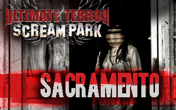 Ultimate Terror Scream Park in Sacramento